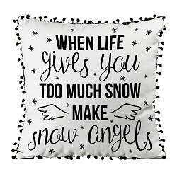 Подушка из мешковины с помпонами When life giwes you too much snow make snow angels 45x45 см (45PHBP_21NG001)