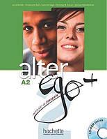 Alter Ego + : Niveau 2 Livre de l'eleve + DVD-ROM