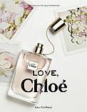 Chloe Love Eau Florale туалетная вода 75 ml. (Хлое Лав Еау Флораль), фото 6