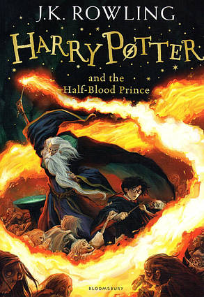 Harry Potter and the Haif-Blood Prince. J. K. Rowling