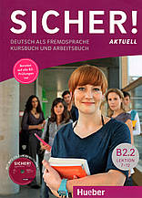 Sicher Aktuell B2/2 Kursbuch und Arbeitsbuch mit CD-ROM zum Arbeitsbuch Lektion 7-12