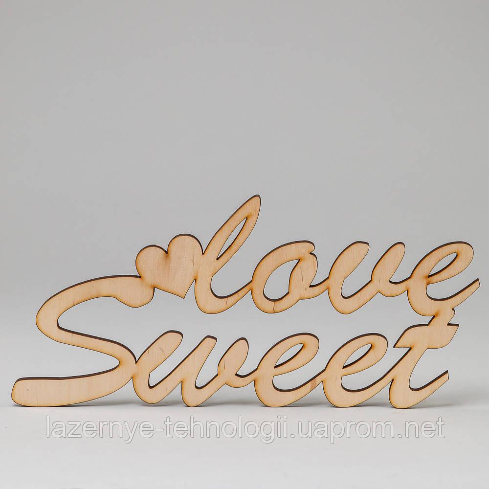 "Слова из дерева ""Sweet love"""