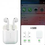 Наушники Беспроводные i100 TWS Bluetooth для Iphone и Android, фото 8