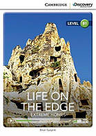 Книга Cambridge Discovery B1 Life on the Edge: Extreme Homes (Book with Online Access) ISBN 9781107630284