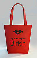 "Женская сумка ""My other bag is a Birkin"" Б343 - красная, фото 1"
