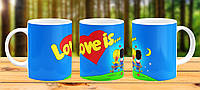 Оригинальная кружка с принтом Love is Прикольная чашка подарок Девушке Жене