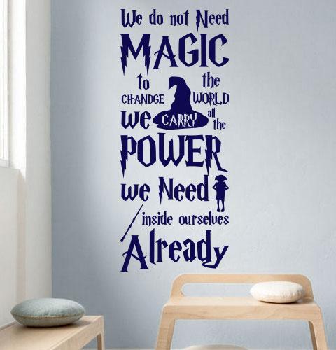 Виниловая наклейка Цитата Дж.Роулинг (Гарри Поттер магия волшебство we do not need magic) матовая 475х1150 мм