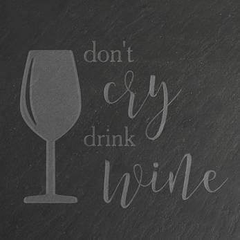 "Досточка-сланец ""Don't cry drink wine"" M, фото 2"