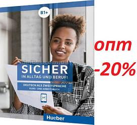 Немецкий язык / Sicher / Kurs+Arbeitsbuch. Учебник+Тетрадь, B1+/ Hueber