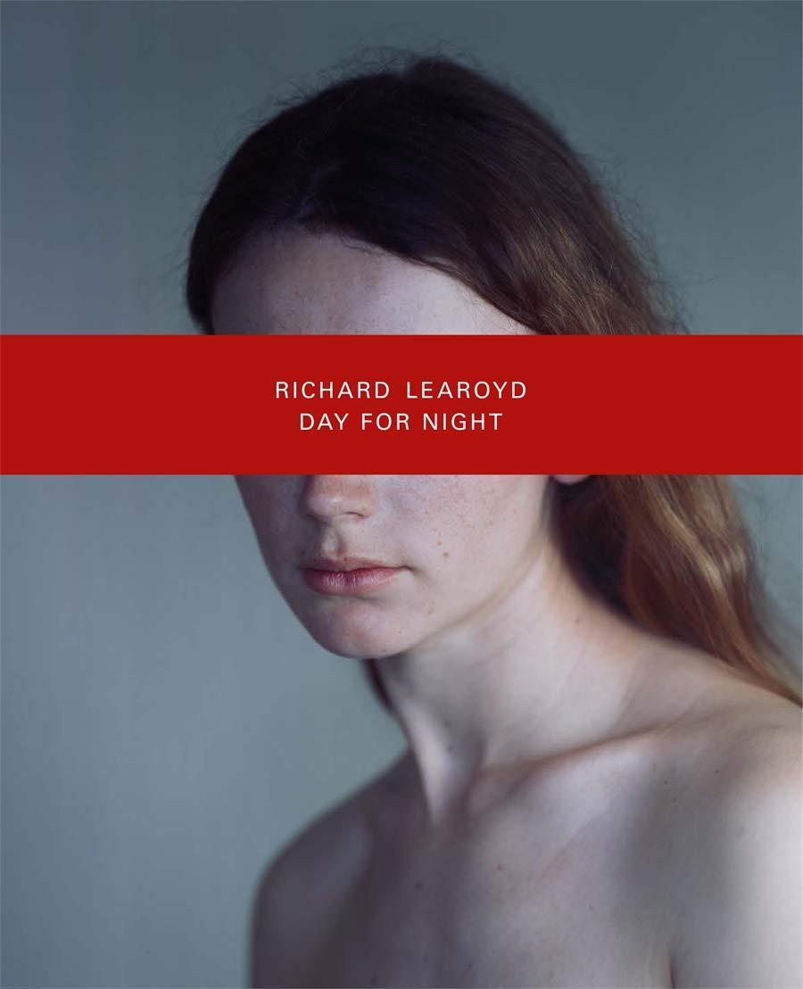 Книга Richard Learoyd: Day for Night.