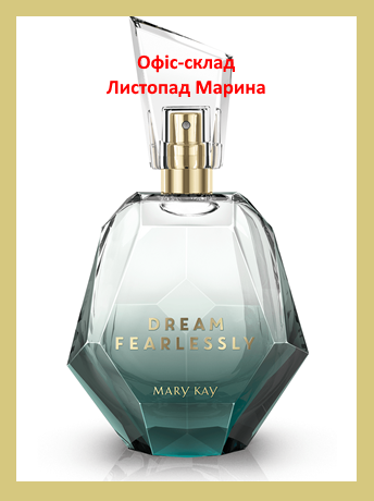 Парфюмерная вода Dream Fearlessly Mary Kay 50 мл