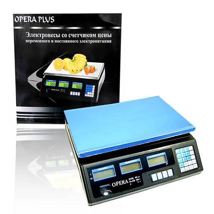 Электронные торговые весы Opera Plus до 40 кг 150267, фото 2