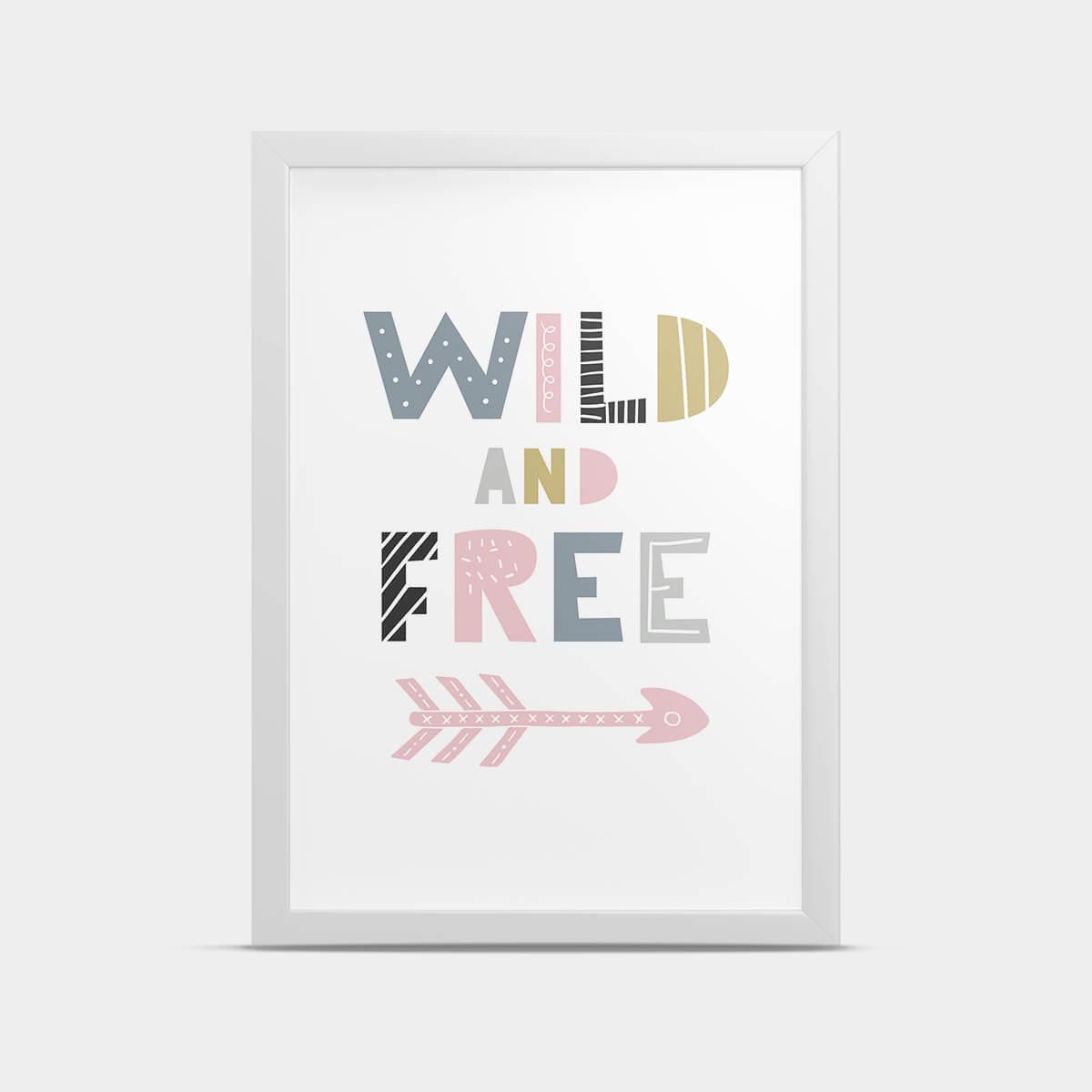 Постер Wild and free 30*40 см