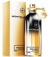 Парфюмированная вода Montale Rose Night - 100 мл (Унисекс), парфюм, туалетная вода, духи монталь