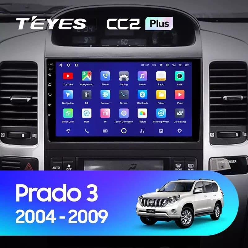 Штатна магнітола TEYES CC2L і CC2 Plus  Toyota Land Cruiser Prado 120 2004 - 2009 Android