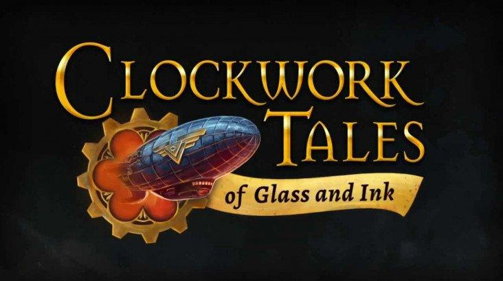 Clockwork Tales: Of Glass and Ink ключ активации ПК