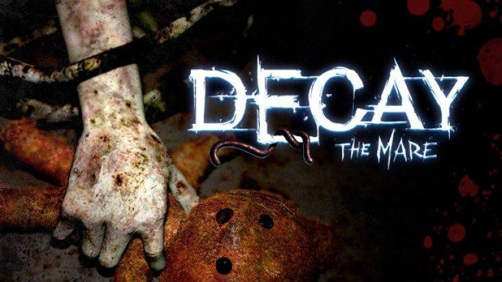 Decay: The Mare ключ активации ПК