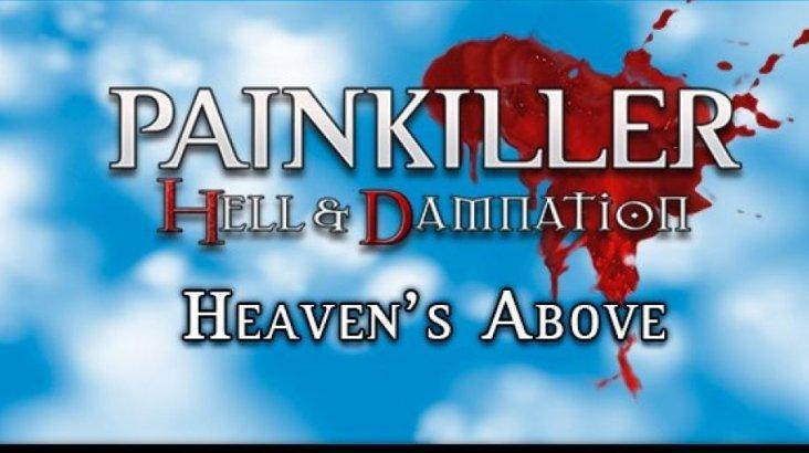 Painkiller Hell & Damnation: Heaven's Above ключ активации ПК