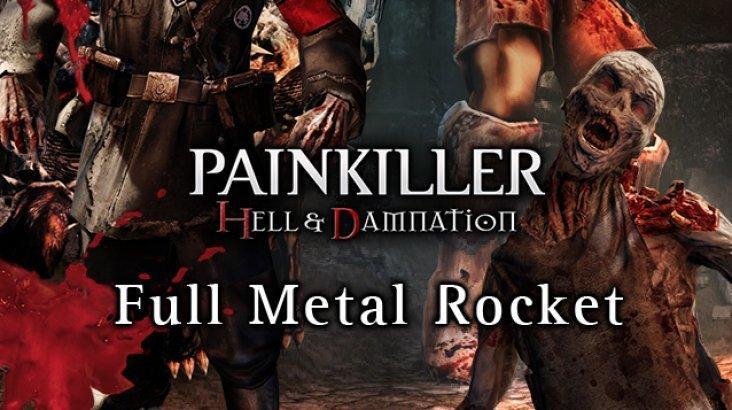 Painkiller Hell & Damnation: Full Metal Rocket ключ активации ПК