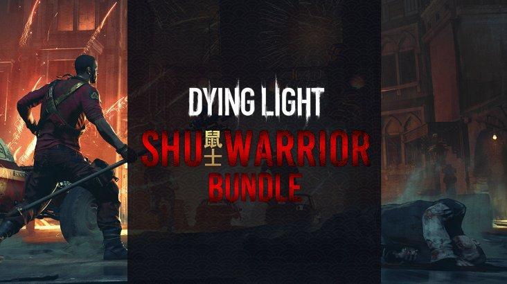 Dying Light – Shu Warrior Bundle ключ активации ПК