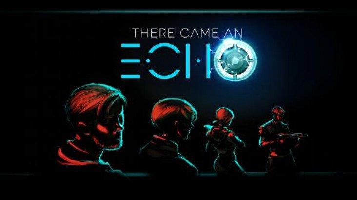 There Came an Echo ключ активации ПК