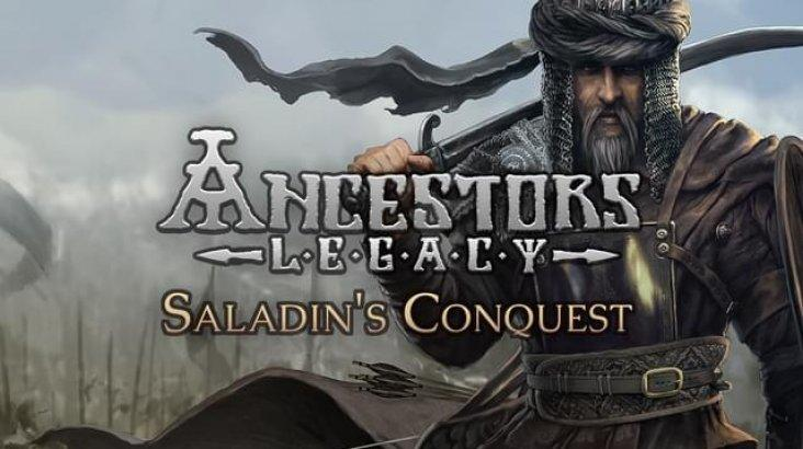Ancestors Legacy - Saladin's Conquest ключ активации ПК