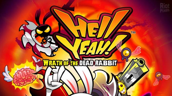 Hell Yeah Wrath of the Dead Rabbit ключ активации ПК