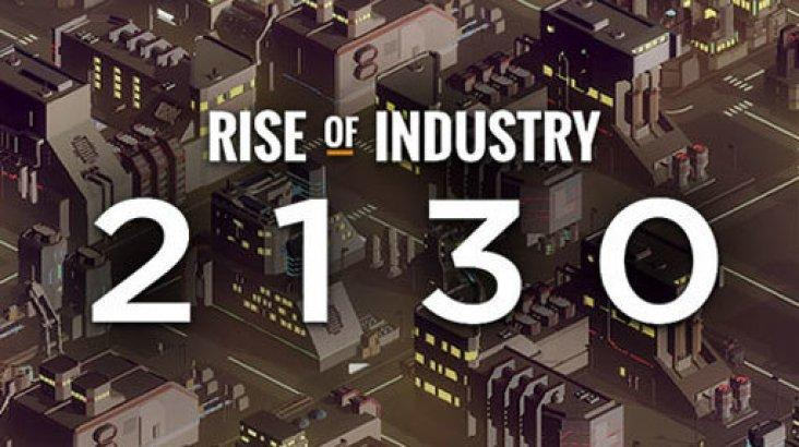 Rise of Industry: 2130 ключ активації ПК