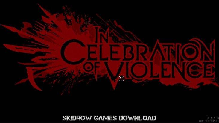 In Celebration of Violence ключ активації ПК