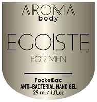Антисептик 29мл 1шт AROMA BODY Egoiste, гель для рук санитайзер для мужчин PocketBac For Men парфюмированный,