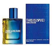 Чоловіча туалетна вода, оригінал Zadig & Voltaire This Is Love For Him 50