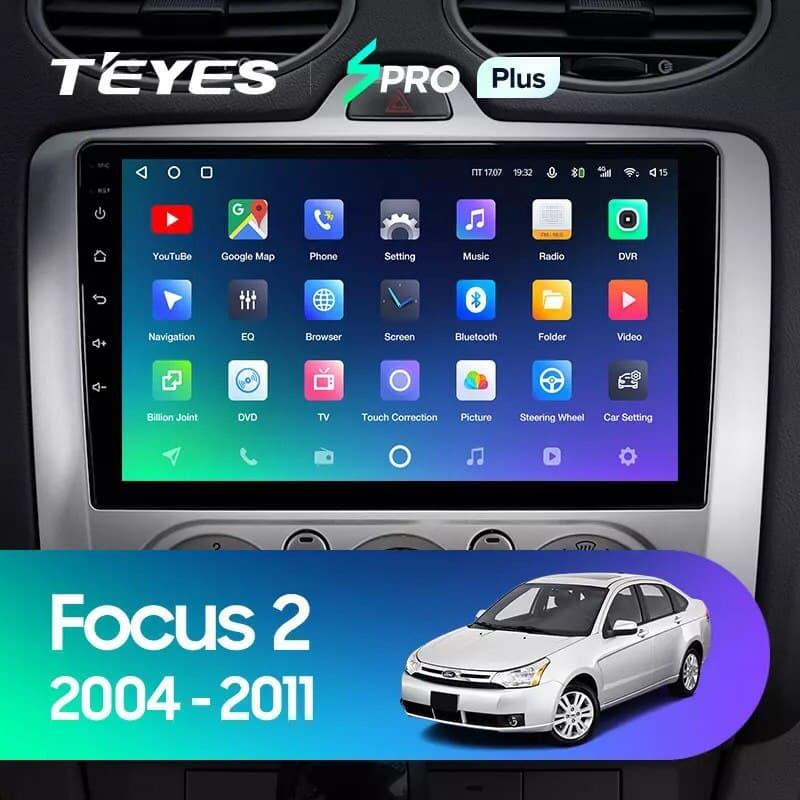 Штатна магнітола TEYES SPRO Plus  Ford Focus 2 Mk 2 2004 - 2011 Android 10