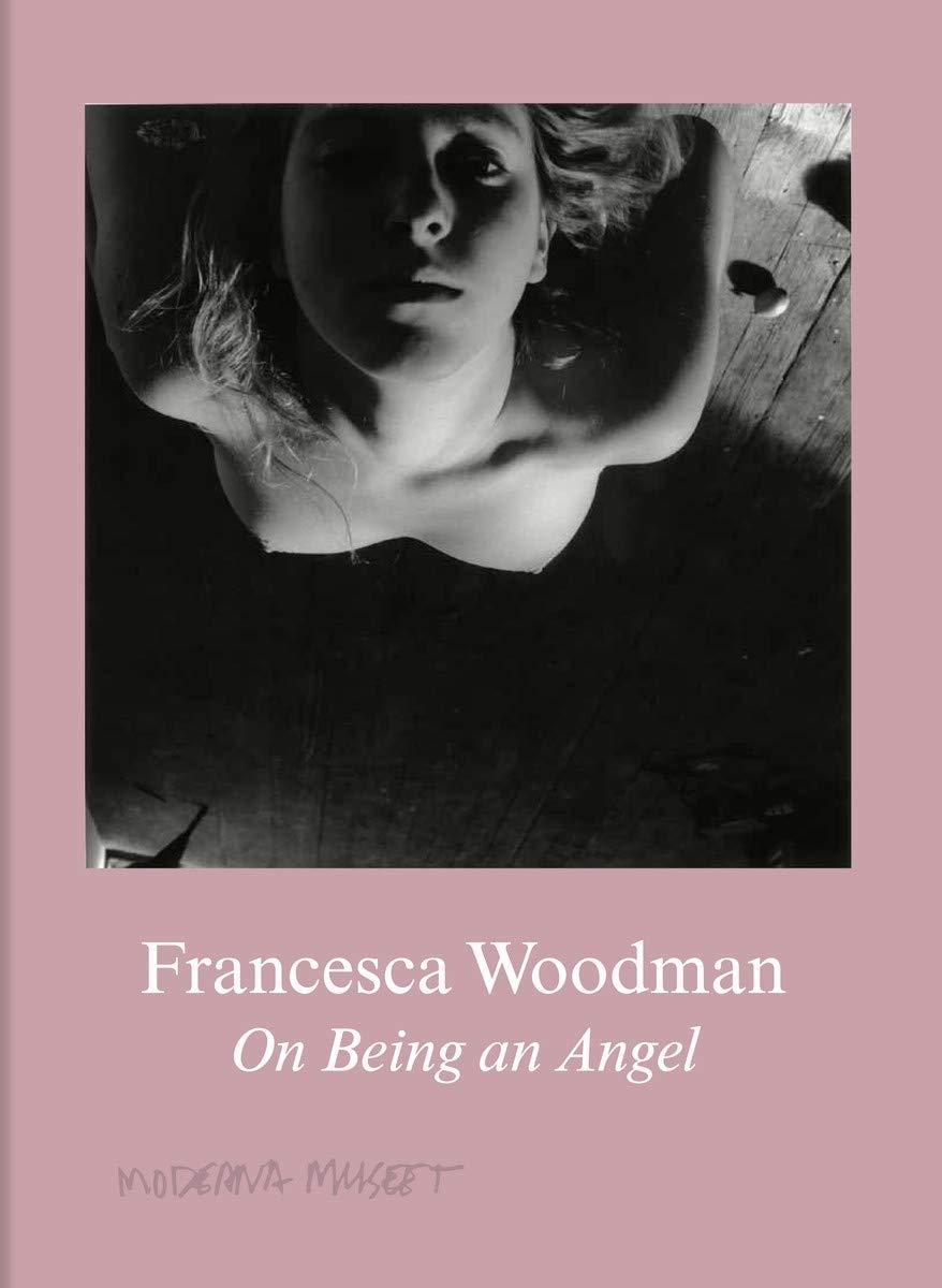 Книга Francesca Woodman: On Being an Angel.