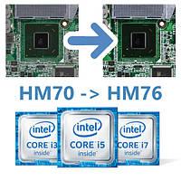 Замена северного моста HM70 на HM76 на исправном ноутбуке, под ключ с гарантией 6 месяцев!
