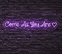 Неоновая вывеска Come As You Are (Приходи какой есть) 100х18 см, фото 1