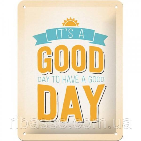 "Табличка ""Its a Good Day"" Nostalgic Art (26196)"