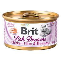 Brit Fish Dreams Chicken Fillet & Shrimps 80 г - влажный корм кошек (куриное филе/креветки)