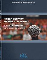 "Книга ""Навчаймося виступати публічно = Make your way to public speaking"" Некряч Тетяна"