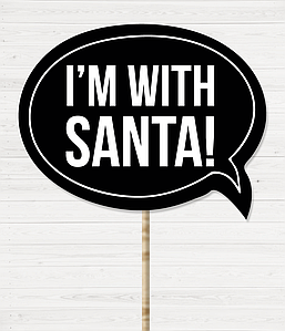 "Табличка для фотосессии ""I'M WITH SANTA!"""