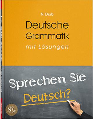 """Книга """"Практична граматика німецької мови"""" — 2-ге вид., переробл. та допов.  Драб Н. Л. та ін."""
