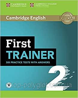 Учебник Cambridge English: First Trainer 2 — 6 Practice Tests with answers and Downloadable Audio