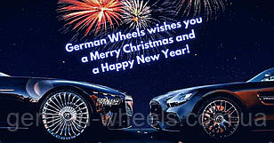 German Wheels wishes you   a Merry Christmas and  a Happy New Year!