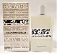 Тестер запаянный в пленку Zadig & Voltaire This is Her EDP 100 мл, фото 1