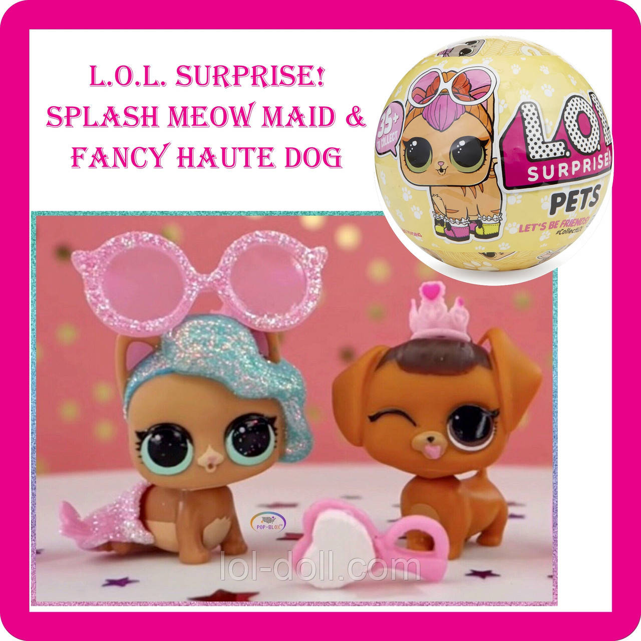 Кукла LOL Surprise Питомец Splash Meow-Maid - Сплеш Квин Fancy Haute Dog Фенси Лол Сюрприз  Оригинал