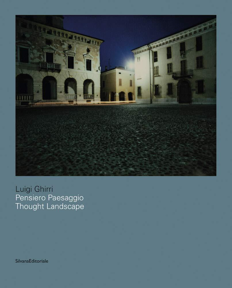 Книга Luigi Ghirri: Thought Landscapes.