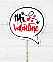 """Табличка для фотосессии на День Влюбленных """"MR.VALENTINE"""""""