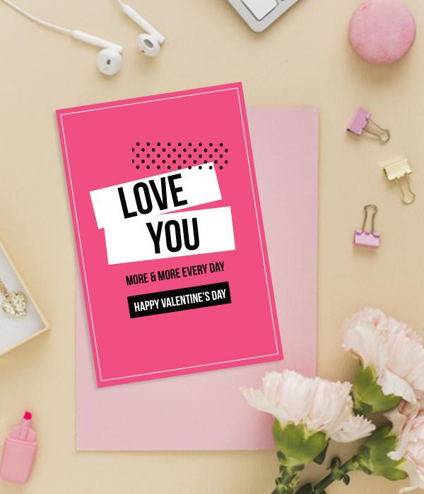 """Романтическая открытка на день Святого Валентина """"Love you more&more..."""""""
