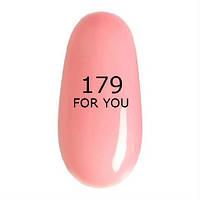 Гель-лак For You № 179 ( Прозрачно Розово Бледный,эмаль ) 8 мл