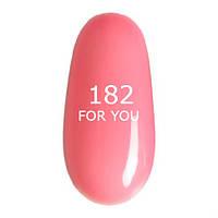 Гель-лак For You № 182 ( Нежный Прозрачно Розовый,эмаль ) 8 мл
