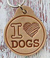 Брелок кожаный для ключей I Love Dogs Я люблю своих собак:)